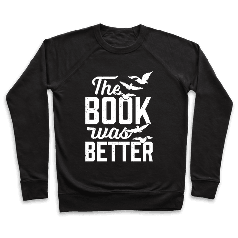 The Book Was Better (Divergent) Pullover