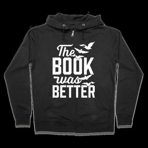 The Book Was Better (Divergent) Zip Hoodie