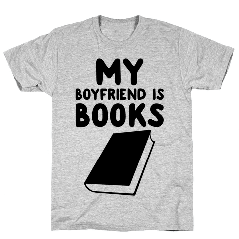 My Boyfriend Is Books Mens T-Shirt