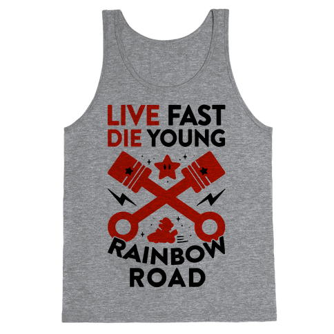Live Fast Die Young Rainbow Road Tank Top