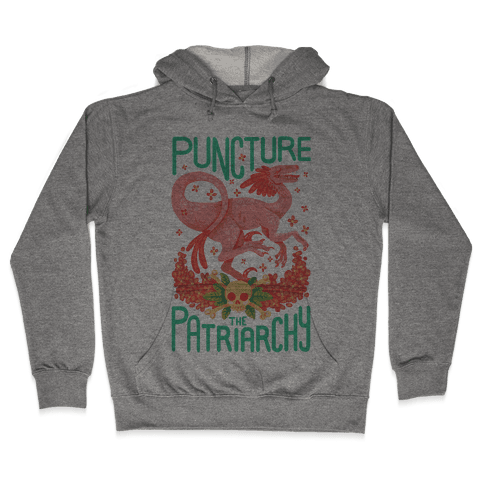 Puncture The Patriarchy Hooded Sweatshirt