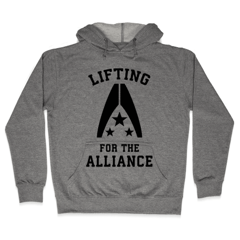 Lifting For The Alliance Hooded Sweatshirt
