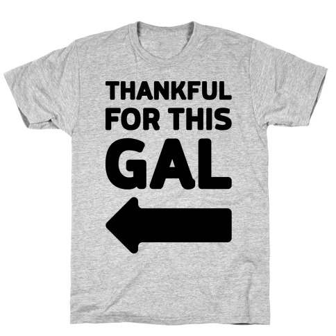 Thankful For This Gal T-Shirt