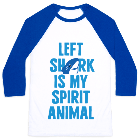 Left Shark Is My Spirit Animal Baseball Tee