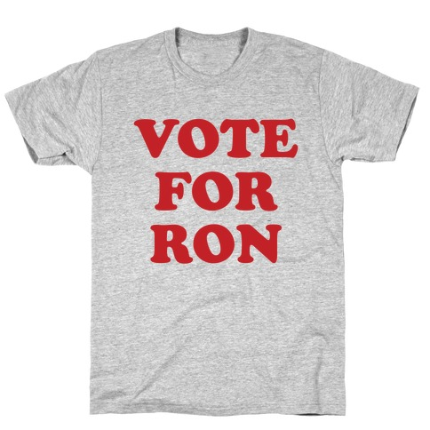 Vote for Ron T-Shirt