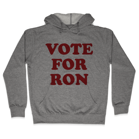Vote for Ron Hooded Sweatshirt