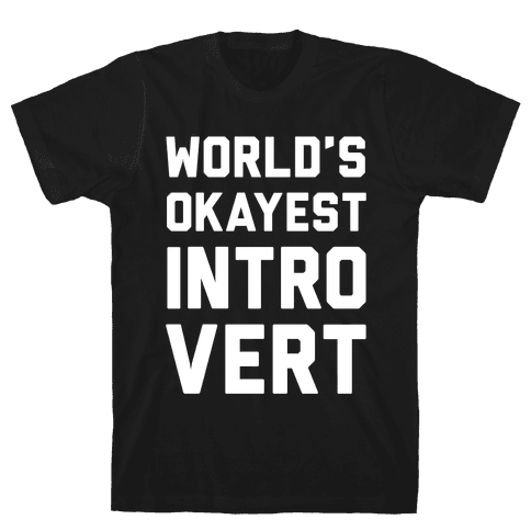 World's Okayest Introvert Mens T-Shirt