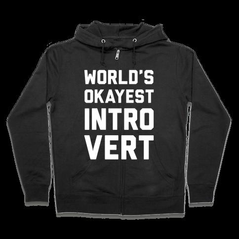 World's Okayest Introvert Zip Hoodie