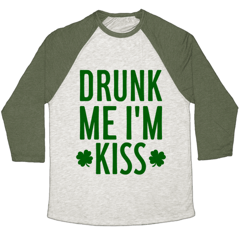 Drunk Me, I'm Kiss Baseball Tee