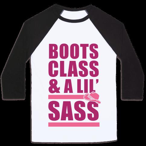Boots, Class, & A Lil' Sass Baseball Tee
