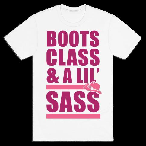 Boots, Class, & A Lil' Sass Mens T-Shirt