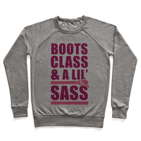 Boots, Class, & A Lil' Sass Pullover