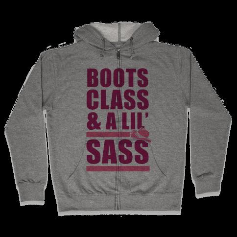Boots, Class, & A Lil' Sass Zip Hoodie