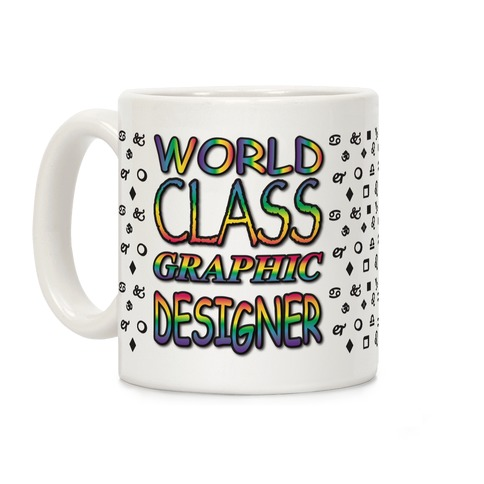 World Class Graphic Designer Coffee Mug