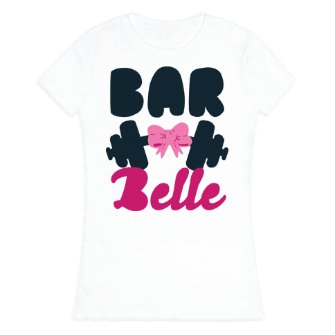 Bar Belle Womens T-Shirt