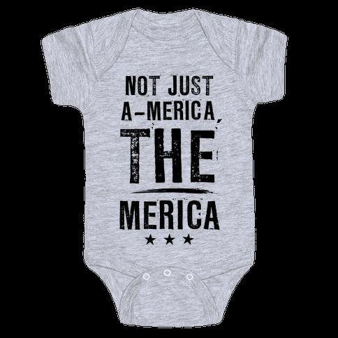 Not A-Merica, THE Merica Baby Onesy