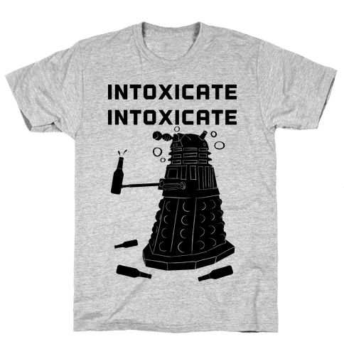Intoxicate Intoxicate Mens T-Shirt