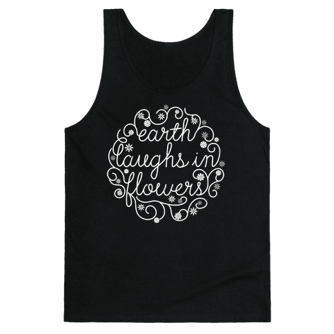Earth Laughs In Flowers (Emerson Quote) Tank Top
