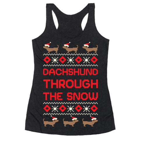 Dachshund Through The Snow Racerback Tank Top