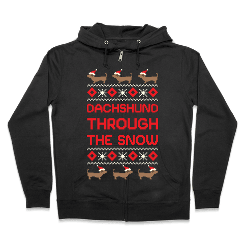 Dachshund Through The Snow Zip Hoodie