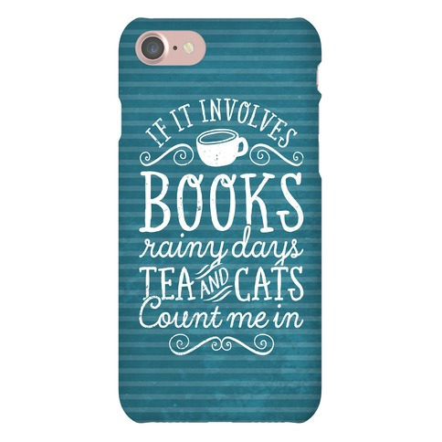 Books, Rainy Days, Tea, and Cats Phone Case