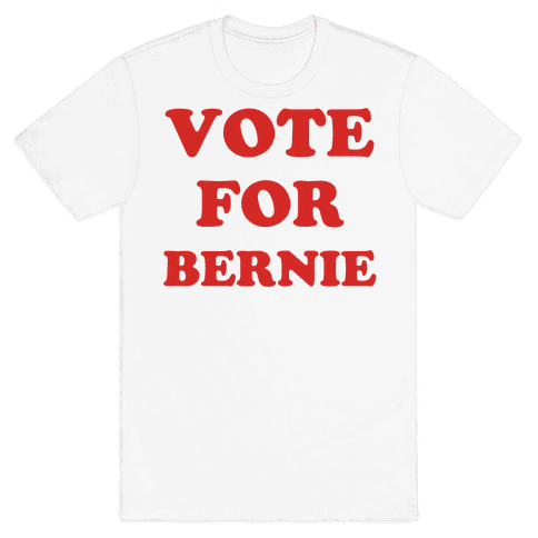 Vote For Bernie Mens T-Shirt