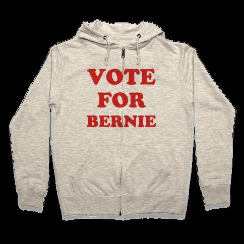 Vote For Bernie Zip Hoodie