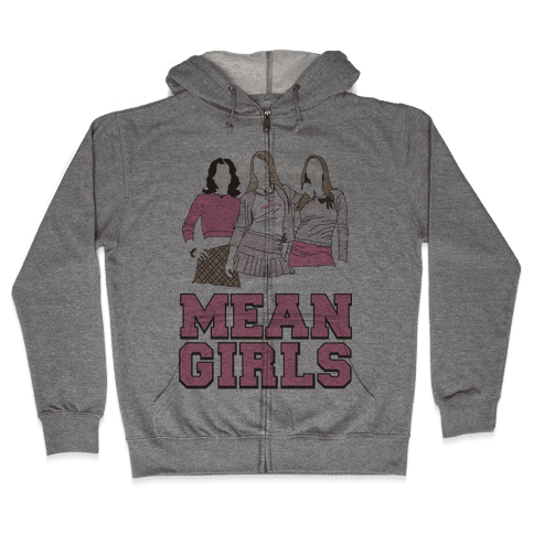 Mean Girls Zip Hoodie