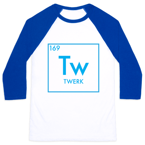 Twerk Science Baseball Tee