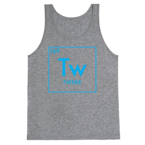Twerk Science Tank Top