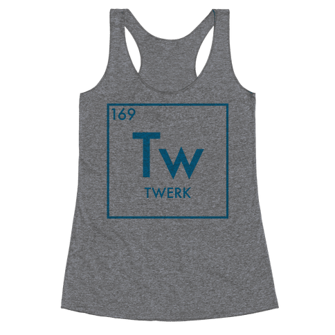 Twerk Science Racerback Tank Top