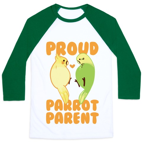 Proud Parrot Parent Baseball Tee