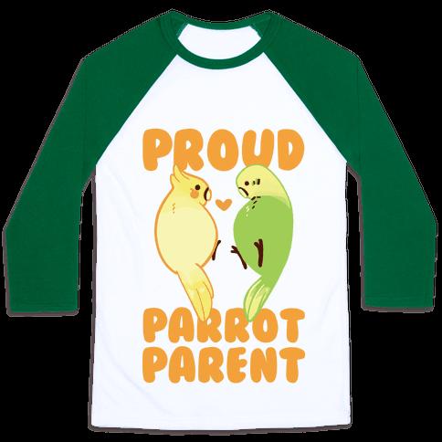 Proud Parrot Parent Baseball Tee