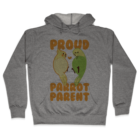 Proud Parrot Parent Hooded Sweatshirt
