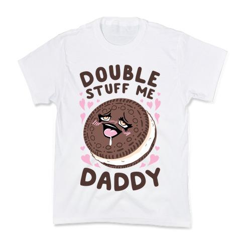 Double Stuff Me Daddy Kids T-Shirt