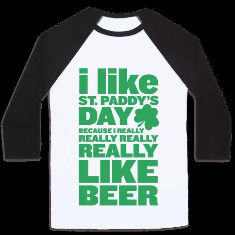 I Really Like Beer Baseball Tee