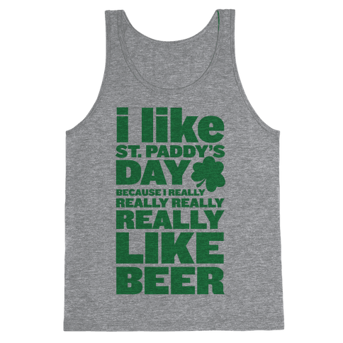 I Really Like Beer Tank Top