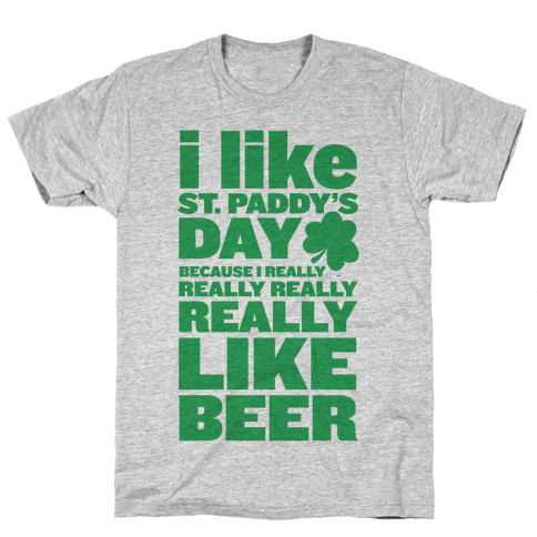 I Really Like Beer Mens T-Shirt
