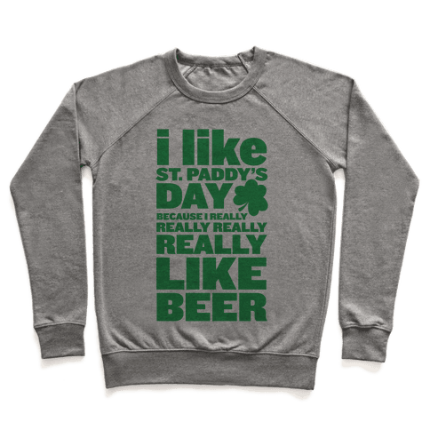 I Really Like Beer Pullover
