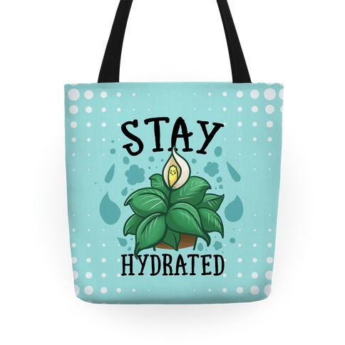 Stay Hydrated -Lily Tote