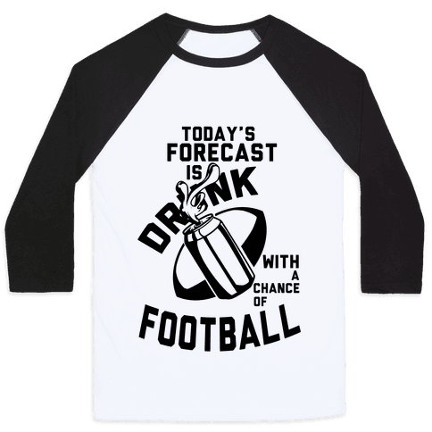 Drunk With a Chance of Football Baseball Tee