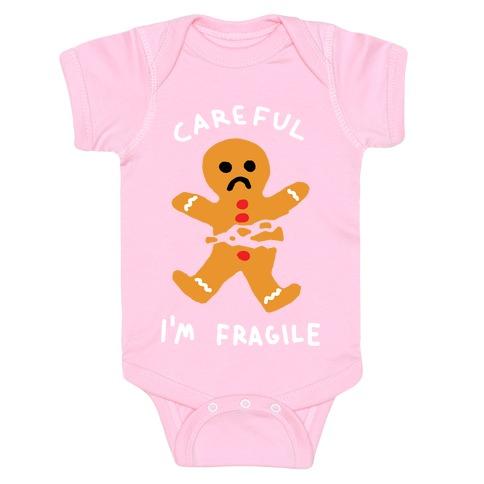 Careful I'm Fragile Gingerbread Man Baby Onesy
