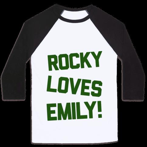 Rocky Loves Emily  Baseball Tee