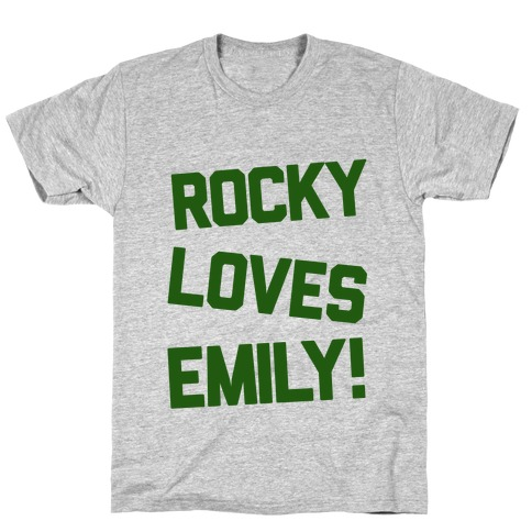 Rocky Loves Emily T-Shirt