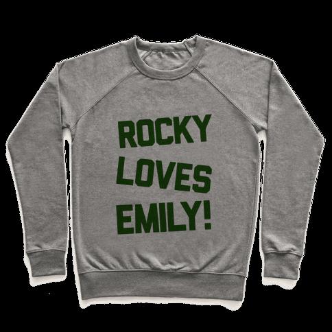 Rocky Loves Emily  Pullover