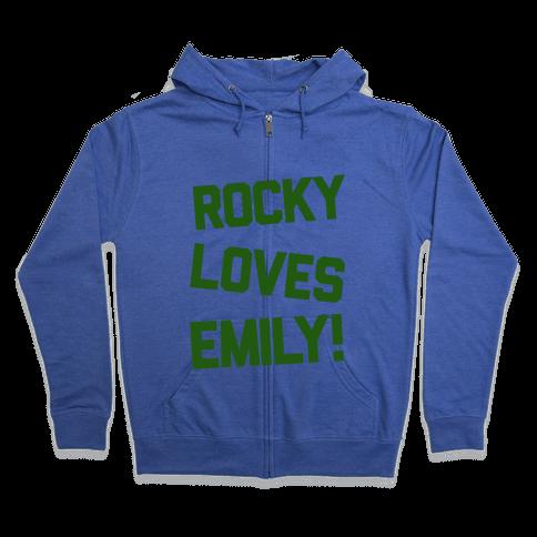Rocky Loves Emily  Zip Hoodie