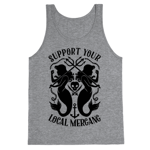 Support Your Local Mergang Tank Top