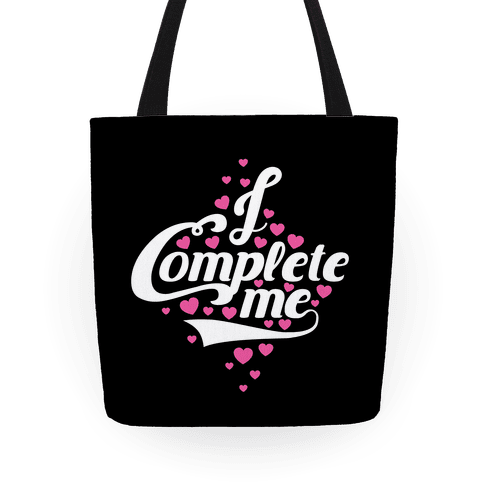 I Complete Me Tote