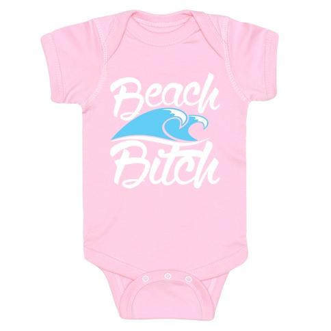Beach Bitch Baby Onesy