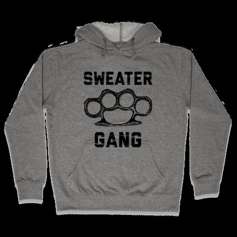 Sweater Gang Hooded Sweatshirt